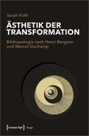 Ästhetik der Transformation