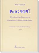 PatG/EPÜ - Schweizerisches Patentgesetz/Europäisches Patentübereinkommen