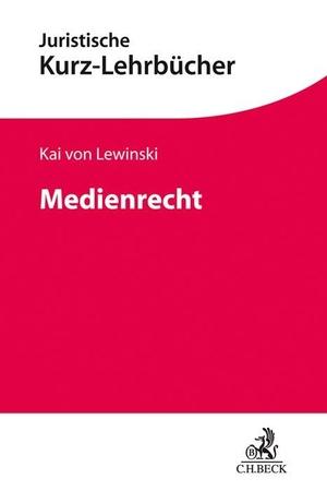Lewinski, Kai Von. Medienrecht. Beck C. H., 2020.