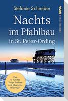 Nachts im Pfahlbau in St. Peter-Ording