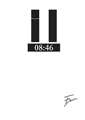 Denom, F.. Acht Uhr Sechsundvierzig - Inanspruchna