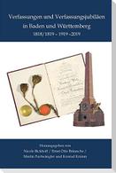 Verfassungen und Verfassungsjubiläen in Baden und Württemberg 1818/19 - 1919 - 2019