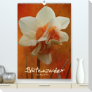 Blütenzauber (Premium, hochwertiger DIN A2 Wandkalender 2021, Kunstdruck in Hochglanz)