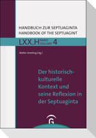 Der historisch-kulturelle Kontext und seine Reflexion in der Septuaginta