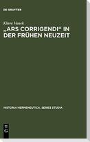 """""""Ars corrigendi"""" in der Frühen Neuzeit"""