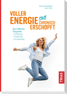 Voller Energie statt chronisch erschöpft
