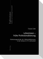 Lehrerinnen - frühe Professionalisierung