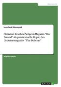 """Christian Krachts Zeitgeist-Magazin """"Der Freund"""" als paratextuelle Kopie des Literaturmagazins """"The Believer"""""""