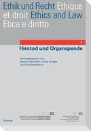 Ethik und Recht 1. Hirntod und Organspende