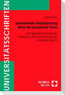 Internationale Rechtsberatung durch die Europäische Union
