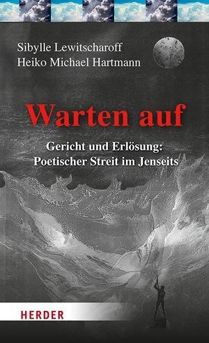 Sibylle Lewitscharoff / Heiko Michael Hartmann. Wa