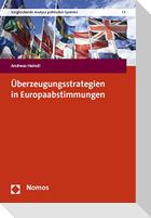 Überzeugungsstrategien in Europaabstimmungen