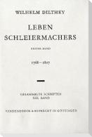 Gesammelte Schriften 13. Leben Schleiermachers 1
