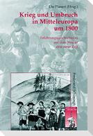 Krieg und Umbruch: Mitteleuropa um 1800