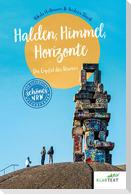 Halden, Himmel, Horizonte
