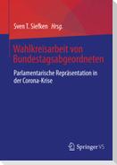 Wahlkreisarbeit von Bundestagsabgeordneten