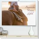 Bayerisches Western Gefühl (Premium, hochwertiger DIN A2 Wandkalender 2022, Kunstdruck in Hochglanz)