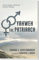 Yahweh the Patriarch