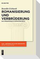 Romanisierung und Verbrüderung