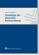 Grundzüge der deutschen Rechtsordnung
