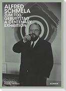 Alfred Schmela zum 100. Geburtstag