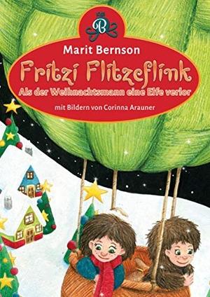 Marit Bernson /  Marit Bernson. Fritzi Flitzeflink - Als der Weihnachtsmann eine Elfe verlor. Nova MD, 2019.