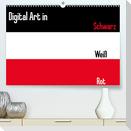 Digital Art in schwarz weiß rot (Premium, hochwertiger DIN A2 Wandkalender 2022, Kunstdruck in Hochglanz)