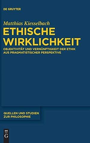 Matthias Kiesselbach. Ethische Wirklichkeit - Obje