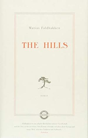 Matias Faldbakken / Maximilian Stadler. The Hills - Roman. Heyne, 2018.