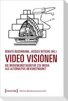 Video Visionen