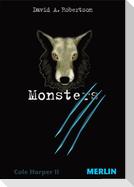 Monsters. Cole Harper, Teil 2