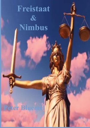 Bluemel, Peter. Freistaat & Nimbus. Books on Demand, 2021.