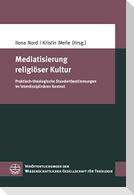 Mediatisierung religiöser Kultur