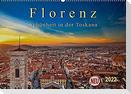 Florenz - Schönheit in der Toskana (Wandkalender 2022 DIN A2 quer)