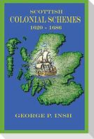 Scottish Colonial Schemes 1620-1686