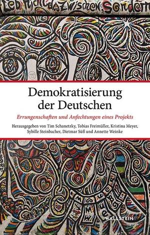 Tim Schanetzky / Sybille Steinbacher / Tobias Frei