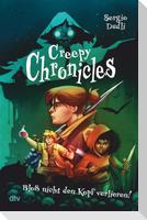 Creepy Chronicles 1 - Bloß nicht den Kopf verlieren!