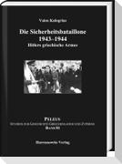 Die Sicherheitsbataillone 1943-44