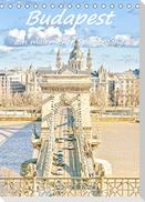 Budapest - Ein malerischer Spaziergang (Tischkalender 2022 DIN A5 hoch)