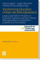 Transforming Education. Umbau des Bildungswesens