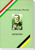 Admiral Nicholas Horthy: Memoirs