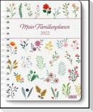 Mein Familienplaner-Buch Lovely Flowers 2022 - Buch-Kalender - Praktisch, zum Mitnehmen - mit 5 Spalten und vielen Zusatzseiten