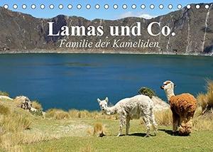 Stanzer, Elisabeth. Lamas und Co. Familie der Kameliden (Tischkalender 2022 DIN A5 quer) - Schöne Alpakas, Lamas und weitere Kameliden aus der Paarhufer-Familie (Monatskalender, 14 Seiten ). Calvendo, 2021.