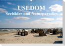 USEDOM - Seebäder und Naturparadies (Wandkalender 2021 DIN A2 quer)