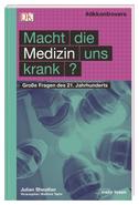 #dkkontrovers. Macht die Medizin uns krank?