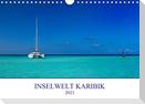 Inselwelt Karibik (Wandkalender 2021 DIN A4 quer)