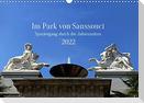 Im Park von Sanssouci Spaziergang durch die Jahreszeiten (Wandkalender 2022 DIN A3 quer)
