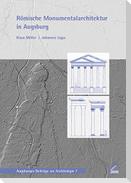 Römische Monumentalarchitektur in Augsburg