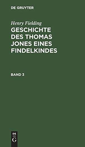 Fielding, Henry. Henry Fielding: Geschichte des Th