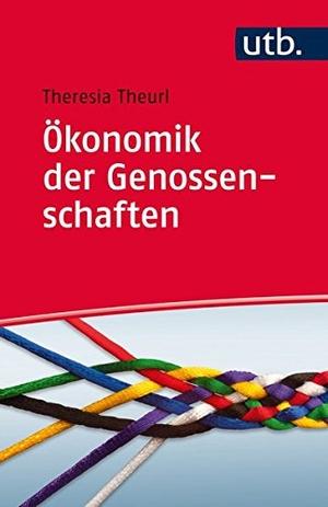 Theresia Theurl. Ökonomik der Genossenschaften. U
